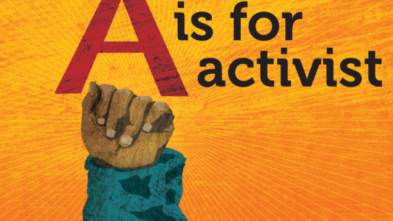 "Book cover of ""A is for Activist"" by Innosanto Nagara"